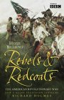 9780007156252: Rebels and Redcoats: The American Revolutionary War