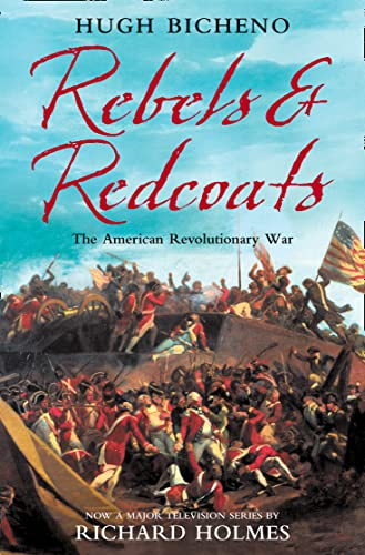 9780007156269: Rebels and Redcoats: The American Revolutionary War