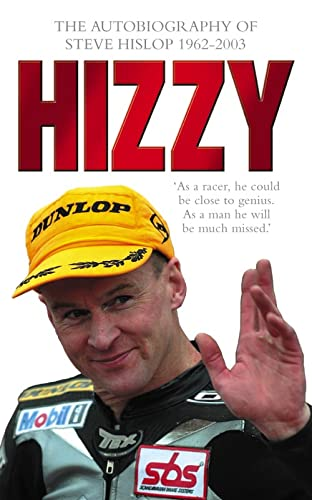 9780007156412: Hizzy: The Autobiography of Steve Hislop
