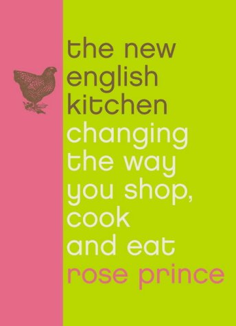 9780007156443: The New English Kitchen: Changing the Way You Shop, Cook and Eat