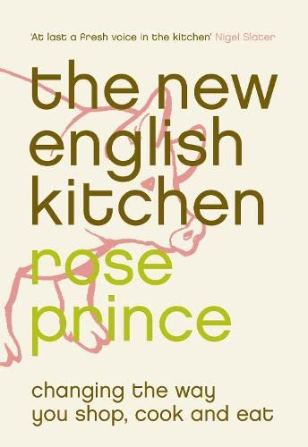 9780007156597: The New English Kitchen: Changing the Way You Shop, Cook and Eat