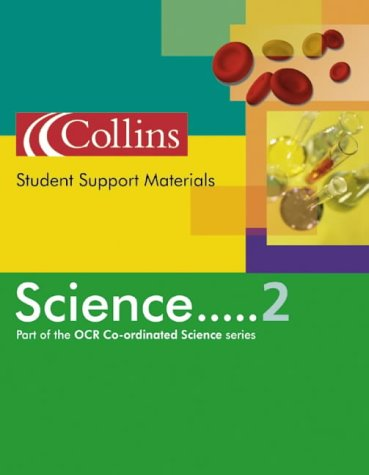 9780007156672: Co-ordinated Science - Student Support Material Science 2: Student Support Material Year 11
