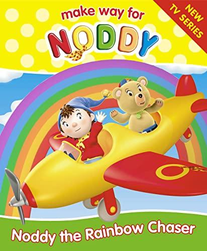 9780007156771: Noddy the Rainbow Chaser