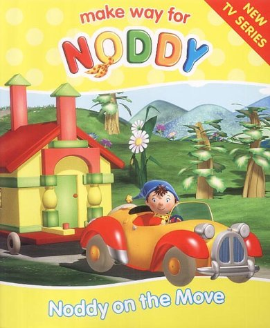9780007156788: Make Way for Noddy (11) ? Noddy on the Move