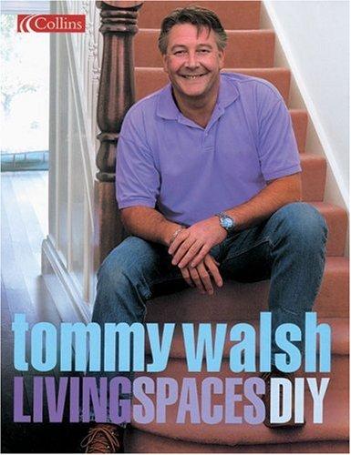 9780007156863: Tommy Walsh Living Spaces DIY (DIY (Collins))