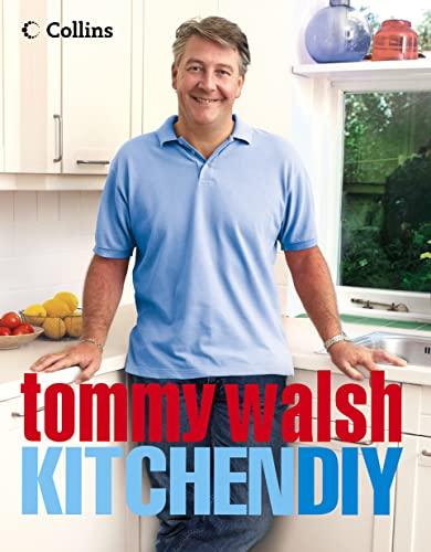 9780007156887: Tommy Walsh Kitchen DIY