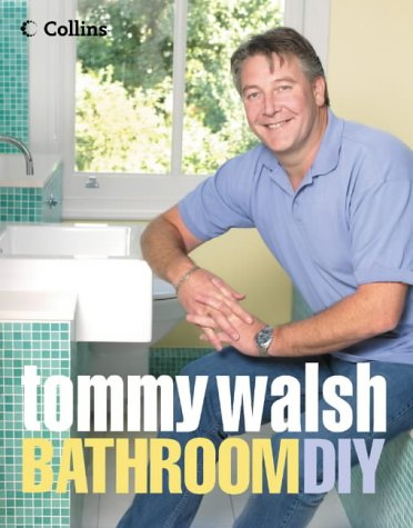 9780007156894: Tommy Walsh Bathroom DIY