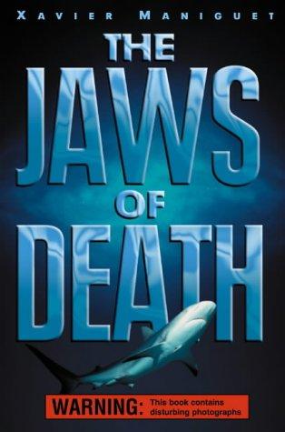 9780007156900: The Jaws of Death: Shark as Predator, Man as Prey