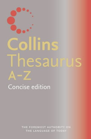 9780007156931: Collins Concise Thesaurus A-Z