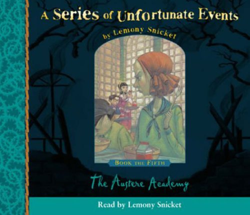 9780007157129: The Austere Academy (Series of Unfortunate Events)