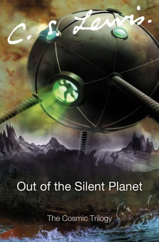 9780007157150: Out of the Silent Planet (The Cosmic Trilogy)