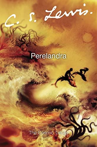 9780007157167: Perelandra (Cosmic Trilogy)