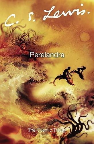 9780007157167: Perelandra (The Cosmic Trilogy)