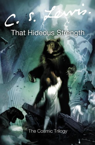 9780007157174: That Hideous Strength (The Cosmic Trilogy)