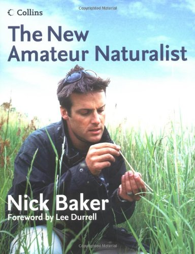 9780007157310: The New Amateur Naturalist