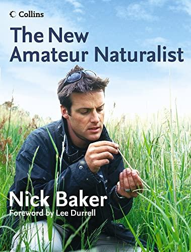 9780007157310: The New Amateur Naturalist