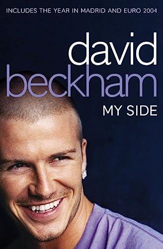 9780007157334: David Beckham: My Side