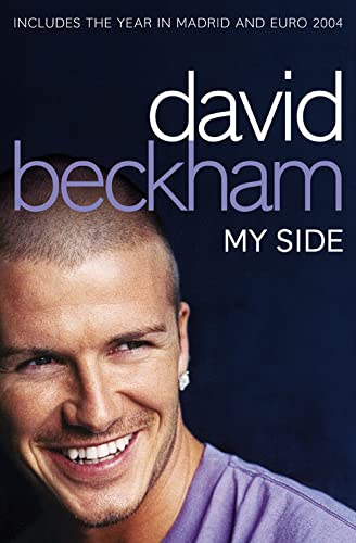 9780007157334: David Beckham: My Side