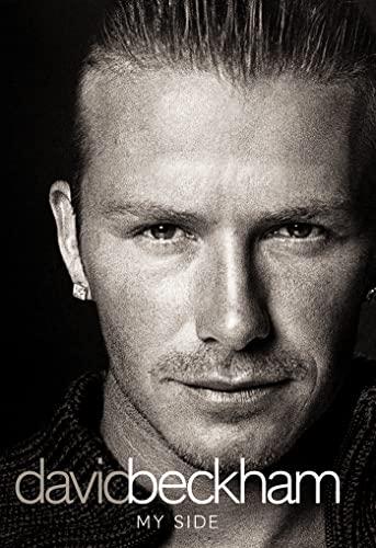 9780007157341: David Beckham: My Side