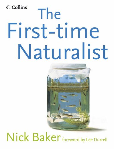 9780007157358: The First-time Naturalist