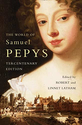 9780007157518: The World of Samuel Pepys: A Pepys Anthology