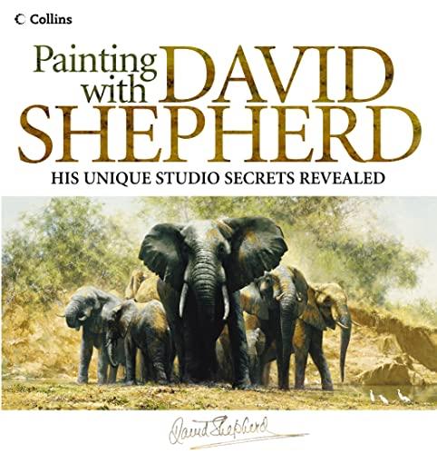 9780007157723: Painting with David Shepherd