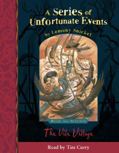 9780007157907: A Series of Unfortunate Events (7) - Book the Seventh - The Vile Village