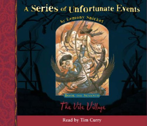 9780007157914: A Series of Unfortunate Events (7) - Book the Seventh - The Vile Village
