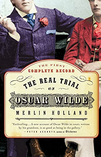 9780007158058: The Real Trial of Oscar Wilde