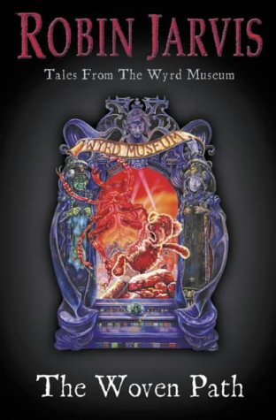 9780007158089: The Woven Path (Tales from the Wyrd Museum)