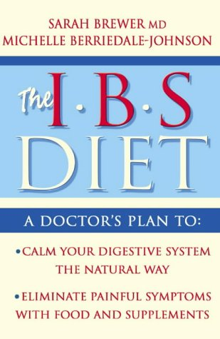 9780007158119: IBS Diet: Reduce Pain and Improve Digestion the Natural Way (Eat to Beat)
