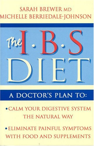 9780007158119: The IBS Diet: Reduce Pain and Improve Disgestion the Natural Way (Eat to Beat)