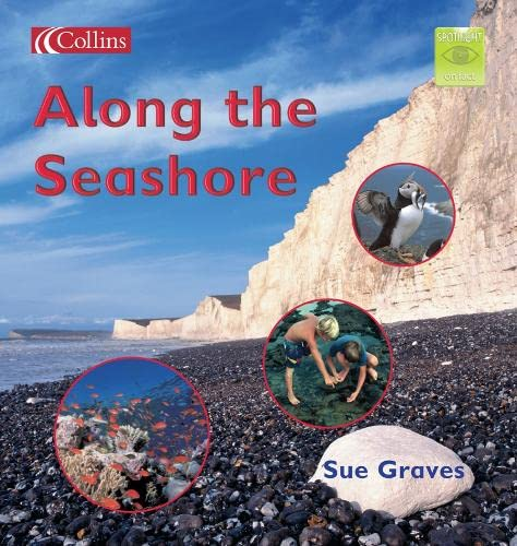 9780007158157: Along the Seashore (Spotlight on Fact)