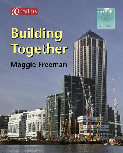 9780007158256: Building Together (Spotlight on Fact)