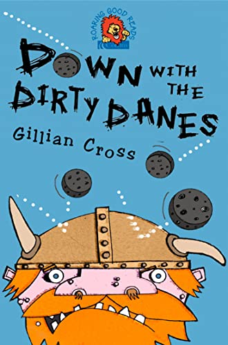 9780007158423: Down with the Dirty Danes: A vicious Viking adventure! (Roaring Good Reads)