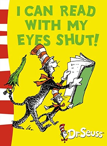 9780007158515: I can read with my eyes shut! (Dr Seuss - Green Back Book)