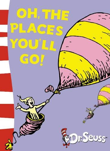 9780007158522: Oh, The Places You'll Go!: Yellow Back Book (Dr Seuss - Yellow Back Book)