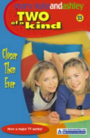9780007158812: Closer Than Ever (Two Of A Kind, Book 25) (Two of a Kind Diaries)