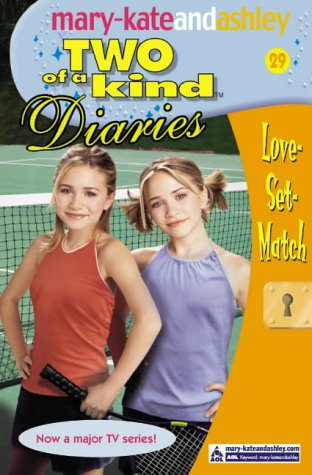 9780007158850: Love-Set-Match (Two Of A Kind Diaries, Book 29)