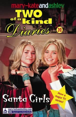 9780007158881: Santa Girls (Mary-Kate and Ashley: Two of a Kind Diaries # 32)
