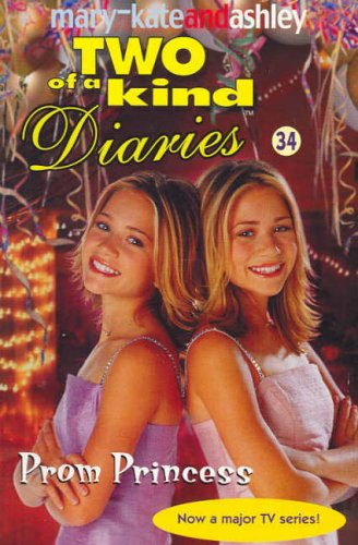 9780007158904: Prom Princess (Two Of A Kind Diaries, Book 34)