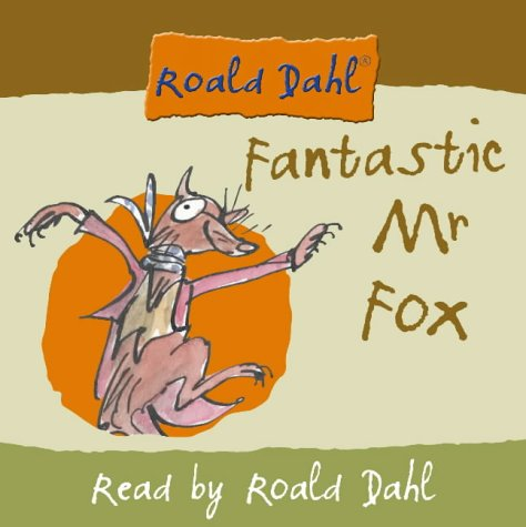 9780007158966: Fantastic Mr Fox: Complete and Unabridged