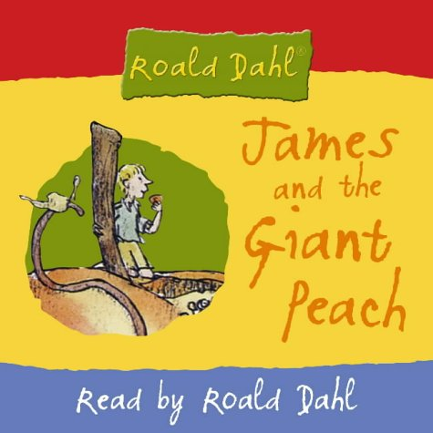 9780007158973: James and the Giant Peach: Abridged