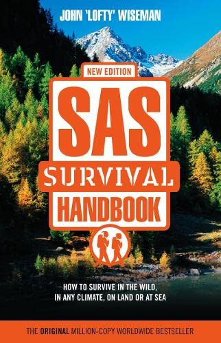 9780007158997: SAS Survival Handbook: How to Survive in the Wild, in Any Climate, on Land or at Sea