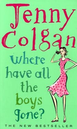 9780007159000: Where Have All the Boys Gone?