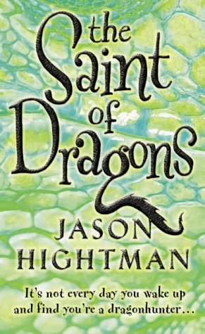 9780007159062: The Saint of Dragons