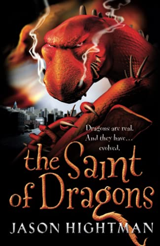9780007159079: The Saint of Dragons