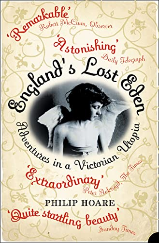9780007159116: England's Lost Eden: Adventures in a Victorian Utopia