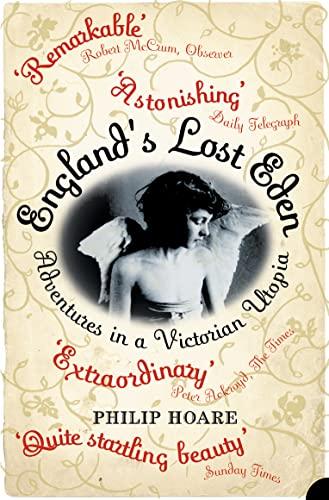 9780007159116: England's Lost Eden: Adventures in a Victorian Utopia