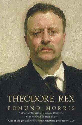 9780007159123: Theodore Rex: 1901-1909